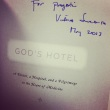 my autographed copy of God's Hotel.